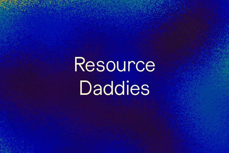 Resource Daddies